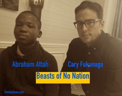 Abraham Attah & Cary Fukunaga
