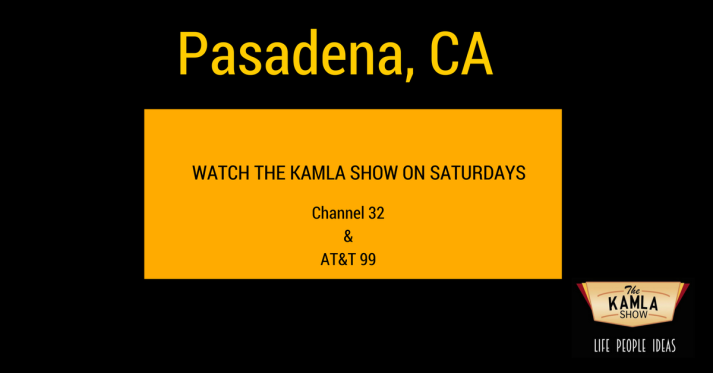 The Kamla Show in Pasadena