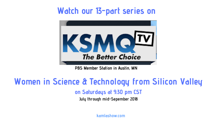 KSMQ TV airs The Kamla Show on Saturdays at 9.30 pm CST