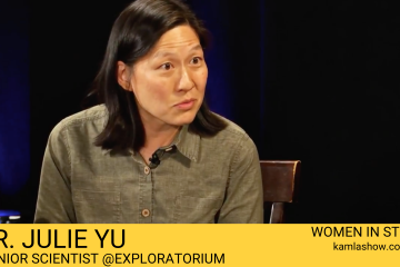 Dr. Julie Yu of Exploratorium on The Kamla Show in Women in STEM TV series